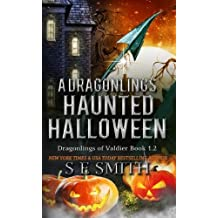 A Dragonlings' Haunted Halloween by S. E. Smith (2014-12-19)