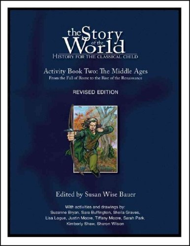(The Middle Ages Activity Book: From the Fall of Rome to the Rise of the Renaissance (Revised)) By Bauer, Susan Wise (Author) Paperback on (03 , 2008)