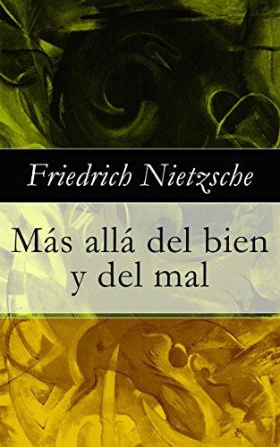 Más allá del bien y del mal por Friedrich Nietzsche