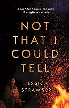 Not That I Could Tell by [Strawser, Jessica]