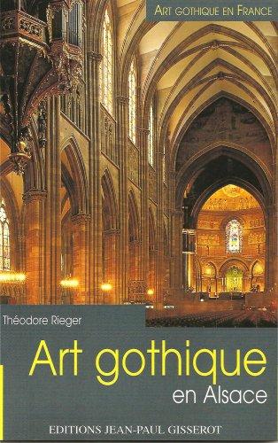 Art gothique en alsace par Theodore Rieger