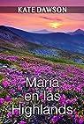 María en las Highlands par Dawson