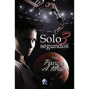 Solo 3 segundos (Romantic Ediciones)
