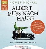 Albert muss nach Hause: Die irgendwie wahre Geschichte eines Mannes, seiner Frau und ihres Alligators.