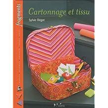 Cartonnage et tissu