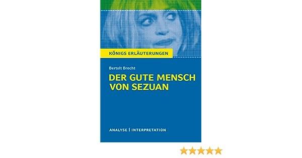 Der Gute Mensch Von Sezuan Von Bertolt Brecht Textanalyse Und