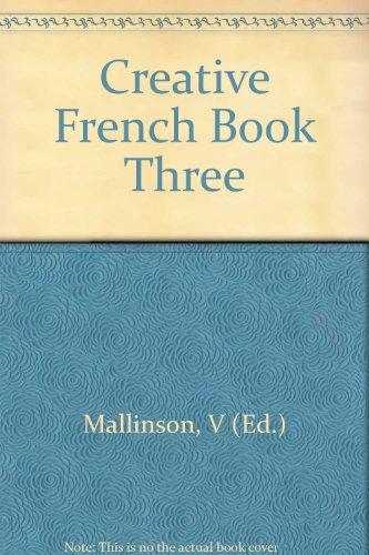 Creative French Book Three