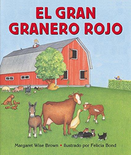 El Gran granero rojo por Margaret Wise Brown