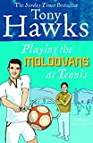 Playing the Moldovans at Tennis by Tony Hawks front cover
