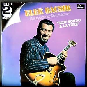 2 Disques Vinyle LP 33 Tours - Fontana - 6680 006 - Elek Bacsik - Blue Rondo A La Turk - 22 Titres - (2 Disques Vinyle 33t LP)