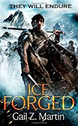 Ice Forged: Book 1 of the Ascendant Kingdoms Saga by Martin, Gail Z. (2013) Paperback