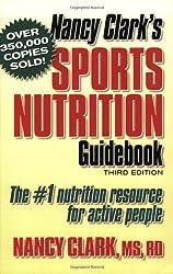Nancy Clark's Sports Nutrition Guidebook, Third Edition by Nancy Clark (2003-08-01)