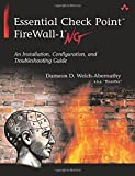 Essential Check Point FireWall-1 NG: An Installation, Configuration, and Troubleshooting Guide