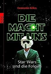 Die Macht mit uns: Star Wars und die Folgen