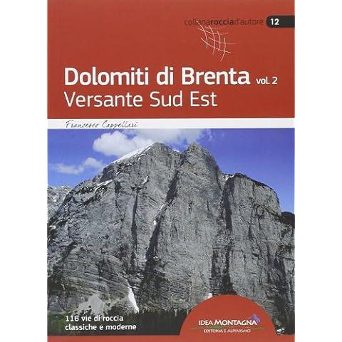 Dolomiti di Brenta: 2 - Autori Roccia