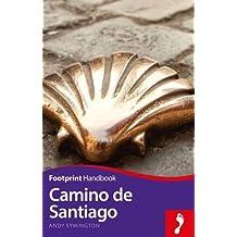 Footprint Handbook Camino de Santiago (Footprint Camino de Santiago Handbook)