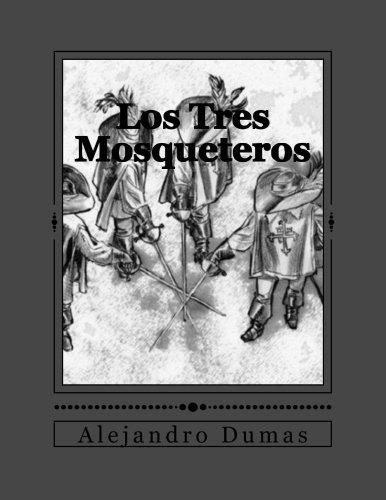 Los Tres Mosqueteros: Volume 2 (Las Novelas de D'Artagnan)