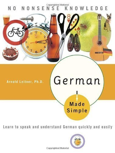 German Made Simple: Learn to Speak and Understand German Quickly and Easily by Geiger, Adolph ( 2006 )