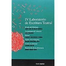 IV Laboratorio De Escritura Teatral (Teatroautor)