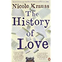 The History of Love by Krauss, Nicole Reprint Edition (2006)