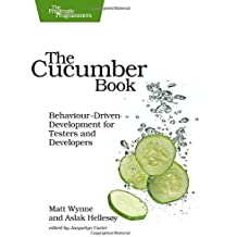The Cucumber Book: Behaviour-Driven Development for Testers and Developers (Pragmatic Programmers) by Matt Wynne (2012-02-10)