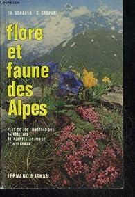 Flore et faune des Alpes par Thomas Schauer