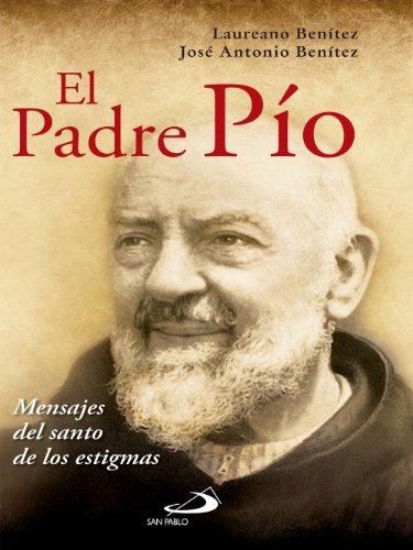 El Padre Pío (Caminos) por Laureano Benítez