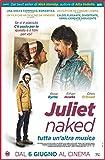 Locandina Juliet Naked Tutta Un'Altra Musica