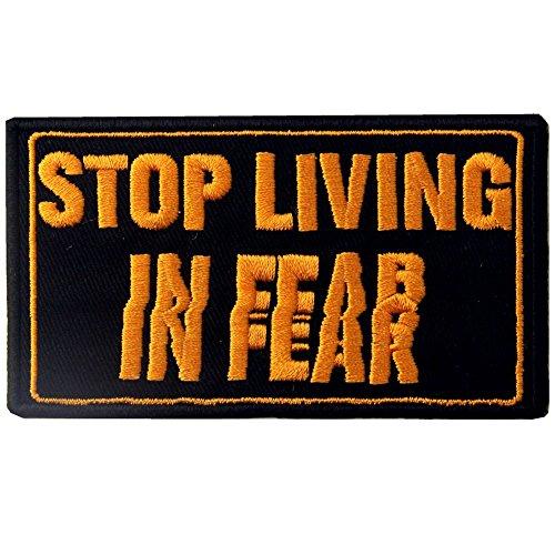 Stop Living in Fear Tactical Patch Bestickt Moral-Applikation Eisen auf Sew auf Emblem -