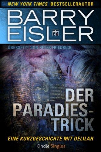 Buchseite und Rezensionen zu 'Der Paradies-Trick (Kindle Single)' von Barry Eisler
