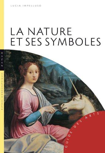 La Nature et ses symboles par Lucia Impelluso