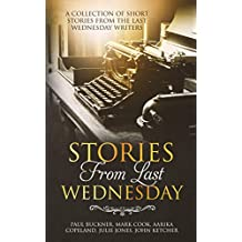 Stories from Last Wednesday (English Edition)