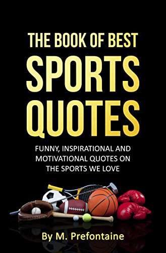 Funny Motivational Quotes | The Book Of Best Sports Quotes Funny Inspirational And