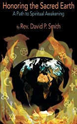 Honoring the Sacred Earth: A Path to Spiritual Awakening
