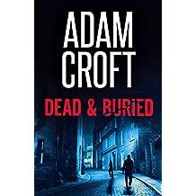 Dead & Buried (Knight & Culverhouse Book 8)