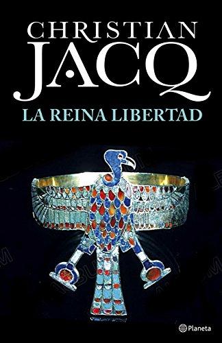 La Reina Libertad (Volumen independiente nº 1) por Christian Jacq