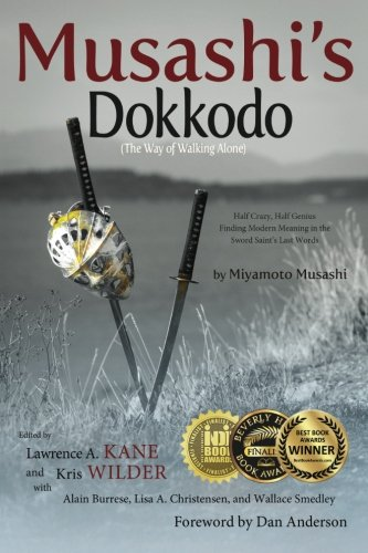 Pdf Download Musashi S Dokkodo The Way Of Walking Alone Half