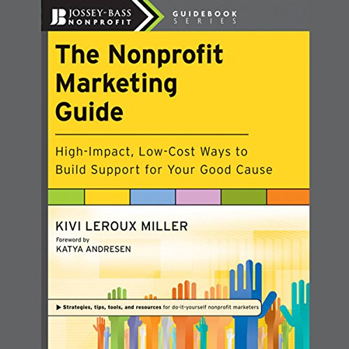 The Nonprofit Marketing Guide  Audiolibri