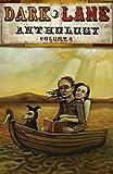 Dark Lane Anthology: Volume Four (Dark Lane Anthology Series Book 4)
