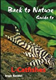 Back To Nature Guide To L Number Catfish Buch