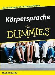 Korpersprache Fur Dummies (Für Dummies)