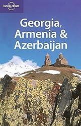 Lonely Planet. Georgia, Armenia & Azerbaijan