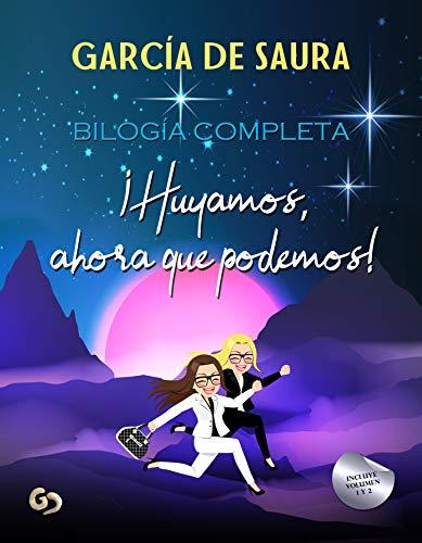 ¡Huyamos, ahora que podemos! (1 y 2) de García de Saura