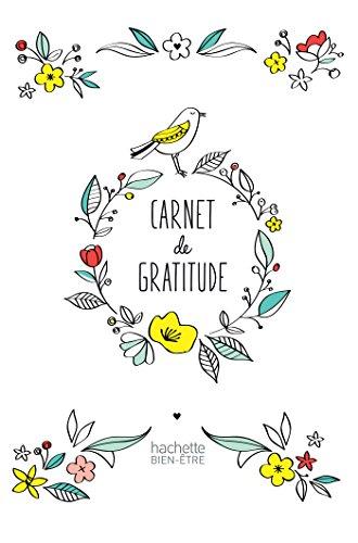 Le Carnet de gratitude par Aurore Widmer