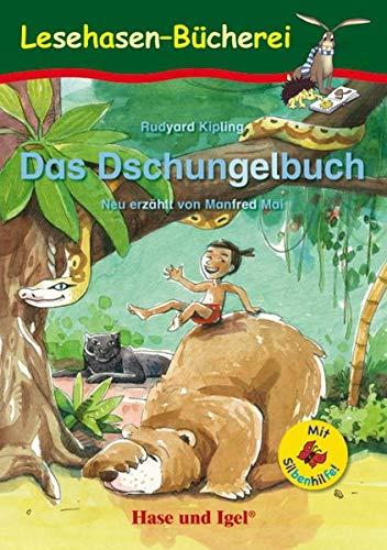 Das Dschungelbuch / Silbenhilfe: Schulausgabe (Lesen lernen mit der Silbenhilfe)
