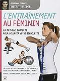 L'entrainement au féminin