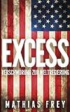 EXCESS - Verschwörung zur Weltregierung