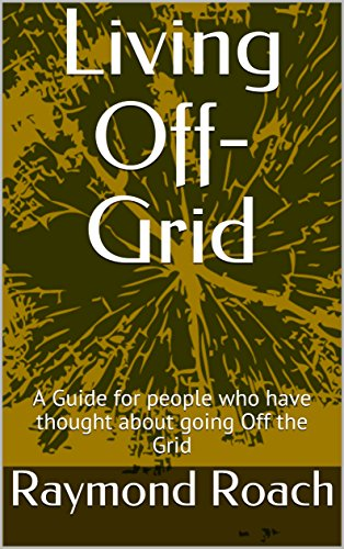 Living Off-Grid: A Guide for people who have thought about going Off the Grid (English Edition) Off-grid-generator