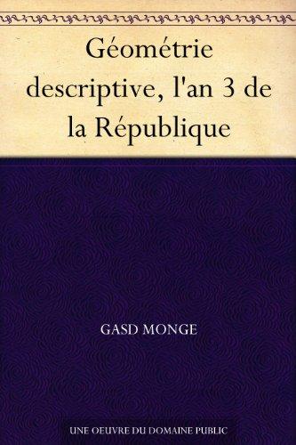 Couverture du livre Géométrie descriptive, l'an 3 de la République
