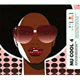 Nu Cool 4: 20 Deliciously Stylish Club Grooves From The Hed Kandi Dance